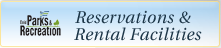 Reservations and Rental Facilities